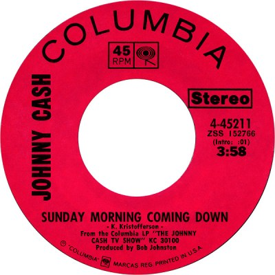45cat - Johnny Cash - Sunday Morning Coming Down / I'm Gonna Try To Be That Way - Columbia - USA ...