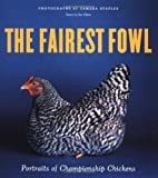 'The Fairest Fowl: Portraits of Championship Chickens,' by Tamara Staples