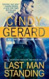 Last Man Standing by Cindy Gerard