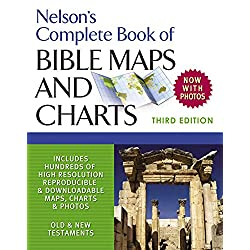 Nelson's Complete Book of Bible Maps and Charts