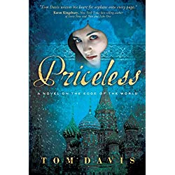 Priceless: A Novel on the Edge of the World