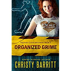 Organized Grime (Squeaky Clean Mysteries)