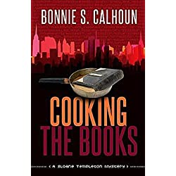 Cooking the Books: A Sloane Templeton Mystery
