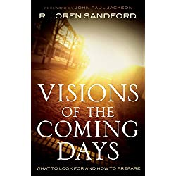 Visions of the Coming Days