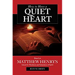 How to Have a Quiet Heart