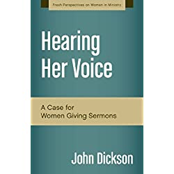 Hearing Her Voice: A Case for Women Giving Sermons