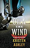 Book Own the Wind - Kristen Ashley
