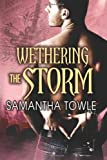 Book Wethering the Storm - Samantha Towle