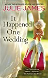 Book It Happened One Wedding - Julie James