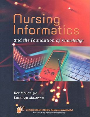 Nursing Informatics and the Foundation of Knowledge by Dee ...