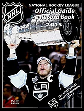 National Hockey League Official Guide & Record Book 2015 (National Hockey League Official Guide ...