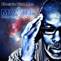 Electric Blue Man | Movin'