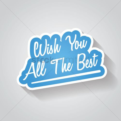 Medium Of Wish You The Best