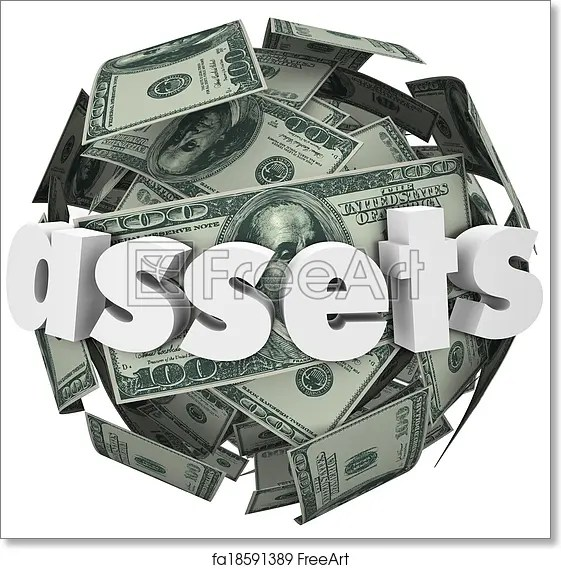 Free art print of Assets Word Money Sphere Ball Value Net Worth Wealth. Assets word on a ball or ...