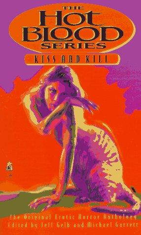 Kiss and Kill (Hot Blood, #8)