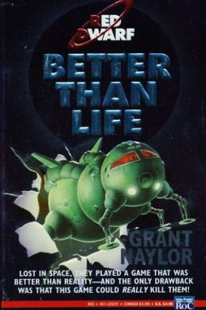 Better than Life (Red Dwarf #2)