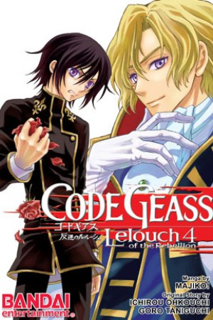 Code Geass: Lelouch of the Rebellion, Vol. 4 (Code Geass: Lelouch of the Rebellion, #4)