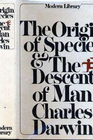The Origin of Species The Descent of Man Modern Library