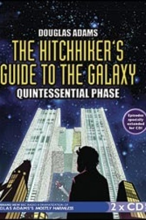 The Hitchhiker's Guide to the Galaxy: Quintessential Phase (Hitchhiker's Guide: Radio Play, #5) pdf books