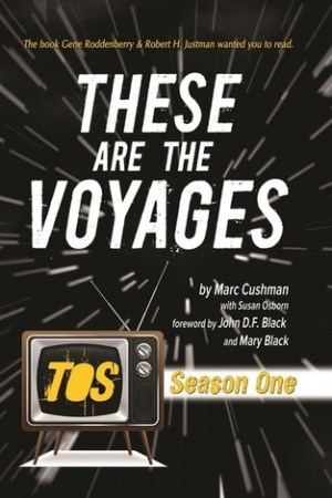 These Are The Voyages: TOS Season One (These Are the Voyages, #1)