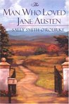 The Man Who Loved Jane Austen (The Man Who Loved Jane Austen #1)