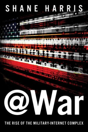 @War: The Rise of the Military-Internet Complex pdf books