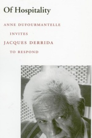 Of Hospitality: Anne Dufourmantelle Invites Jacques Derrida to Respond pdf books