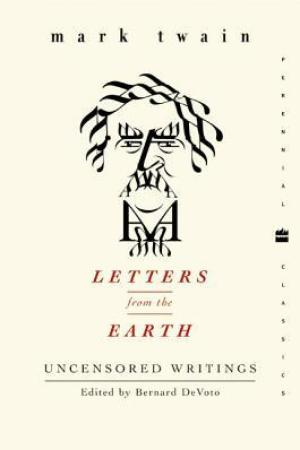 Letters from the Earth Uncensored Writings
