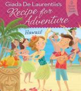 Hawaii! (Recipe for Adventure, #6)