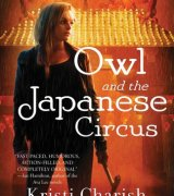 Owl and the Japanese Circus (Adventures of Owl, #1)