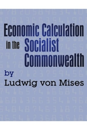 Economic Calculation in the Socialist Commonwealth