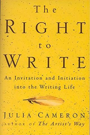 The Right to Write: An Invitation and Initiation Into the Writing Life pdf books