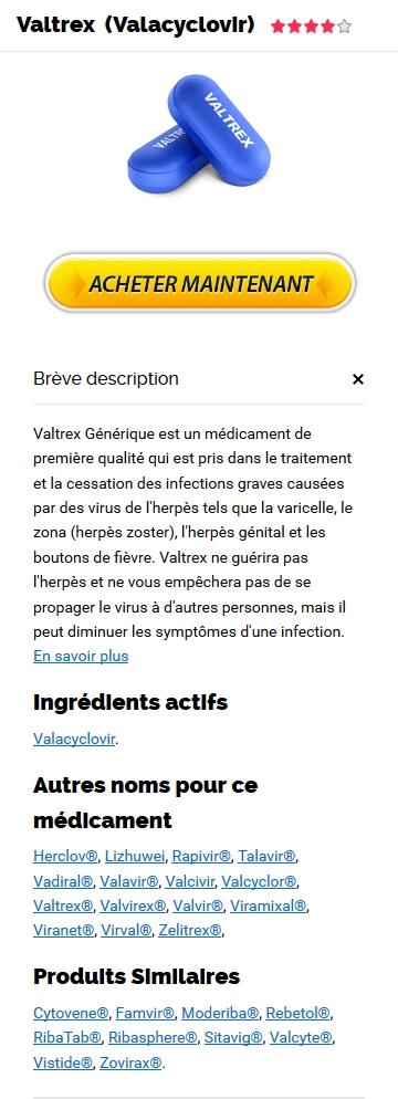 Commander Du Vrai Valtrex