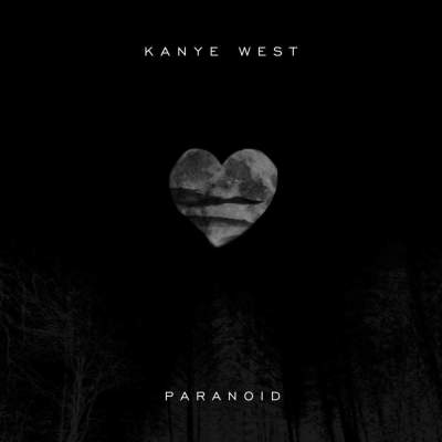 Kanye West – Paranoid Lyrics | Genius Lyrics