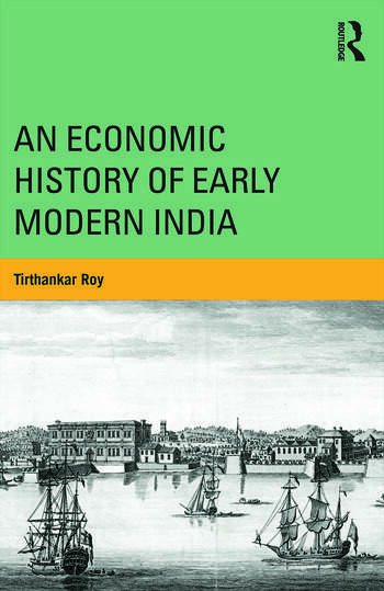 An Economic History of Early Modern India (Paperback) - Routledge