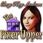Mary Kay Andrews: The Fixer Upper