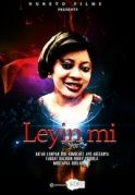 Leyin Mi on iROKOtv - Nollywood