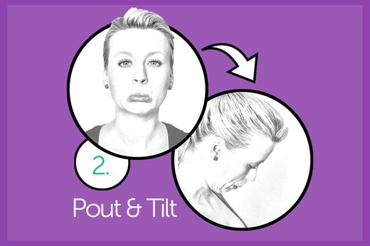 EXERCISE 2: Pout and Tilt
