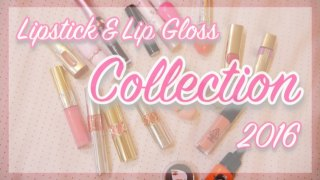 我的唇彩蒐藏 2016|Lipstick & Lip Gloss Collection 2016