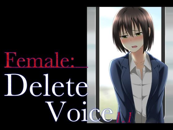 Female:Delete Voice 1.1