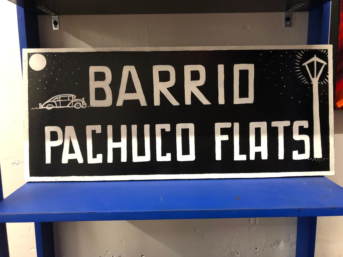 Pachuco Flats Wood Sign...