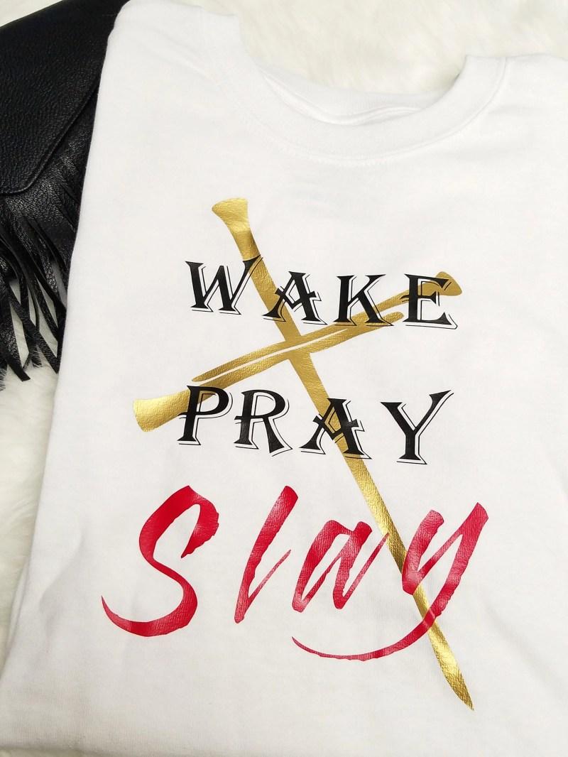 Large Of Wake Pray Slay