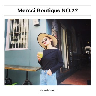 Mercci Boutique NO.22  熱情的新加坡