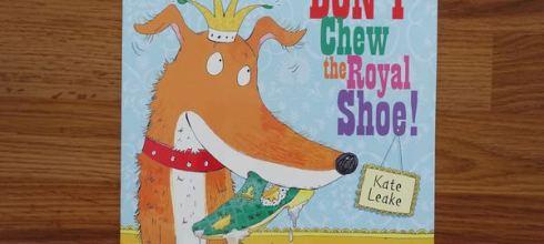 [繪本]不要咬女王的鞋啦●Don't Chew the Royal Shoe●