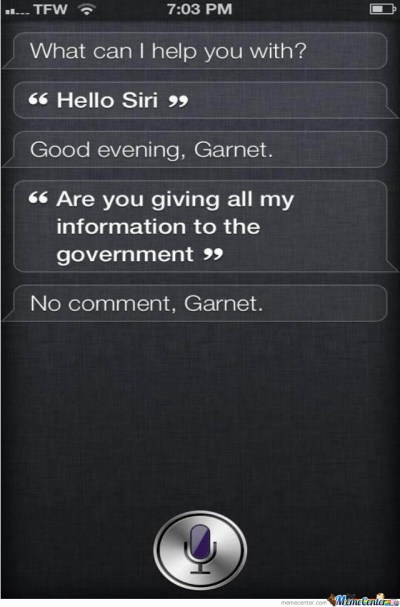 I'm On To You Siri... by theguythatisfunny - Meme Center