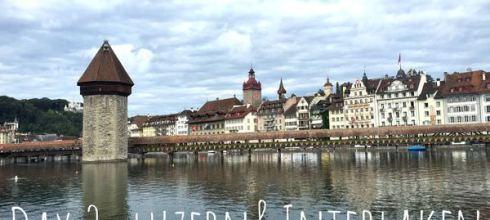 【女孩瑞士小旅行】Day2:閒逛琉森湖畔&少女峰山腳下的小鎮茵特拉肯