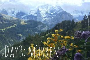 【女孩瑞士小旅行】Day3:初登少女峰失敗,轉往山中小鎮Murren&茵特拉肯市中心逛街