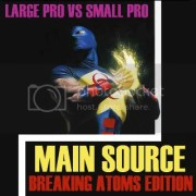 MSBAE2med Download: Large Pro vs. Small Pro   Main Source (Break Atoms Edition) & Resurrected The Remix