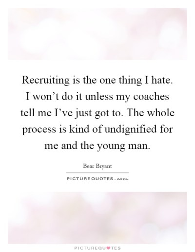Recruiting Quotes | Recruiting Sayings | Recruiting Picture Quotes