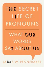 The Secret Life of Pronouns.
